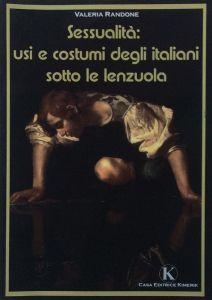Sessualità - usi e costumi degli italiani sotto le lenzuola
