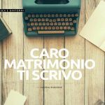 Caro matrimonio di scrivo – Sex e dintorni – Wedding Web